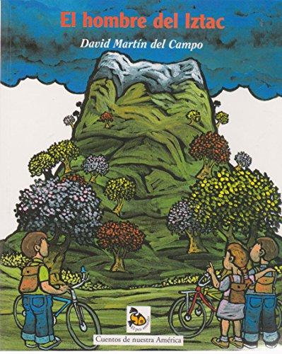 9789701883242: El hombre del Iztac (Spanish Edition)