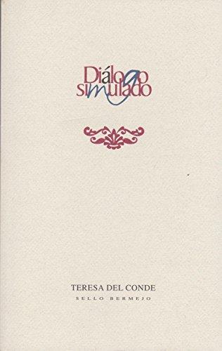 9789701885154: Dialogo simulado (Spanish Edition)