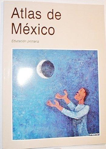 9789701889060: Atlas De Mexico:Educacion Primaria