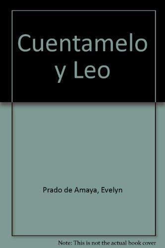 Cuentamelo y Leo: Amaya G., Jesus, Prado de Amaya, Evelyn