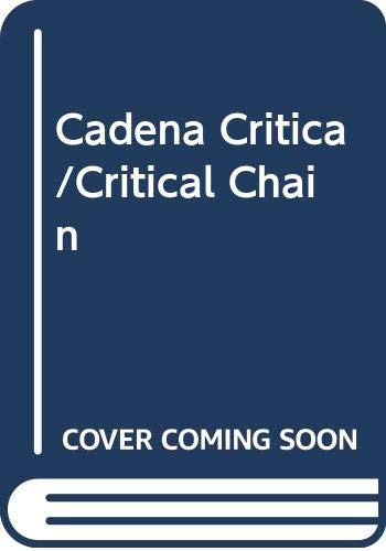 9789702001188: Cadena Critica/Critical Chain (Spanish Edition)
