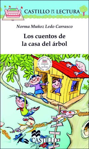 9789702001249: Los Cuentos De LA Casa Del Arbol/Stories from the Tree House (Castillo de La Lectura Blanca)