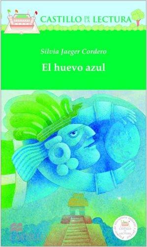 El huevo azul (Castillo de la Lectura: Cordero, Silvia Jaeger