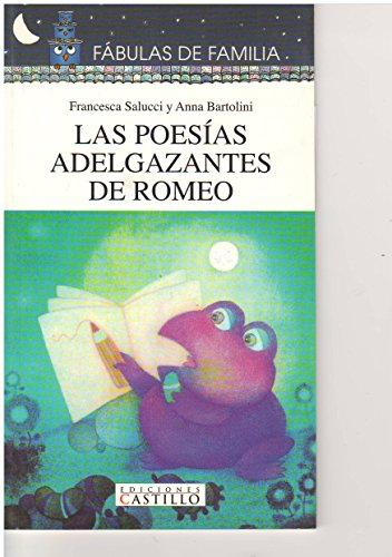 9789702002529: La Poesias Adelgazantes De Romeos (Spanish Edition)