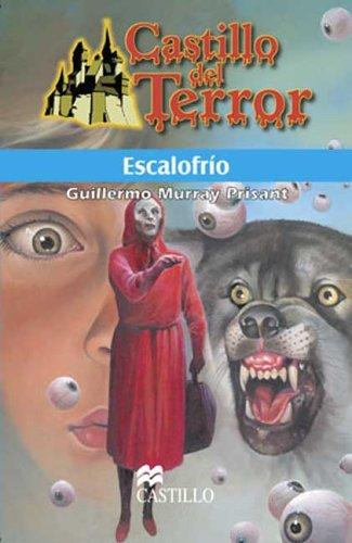 9789702002932: Escalofrio (Castillo del Terror) (Spanish Edition)