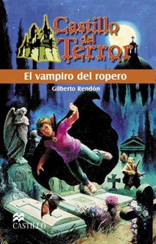9789702003557: El Vampiro del Ropero (Castillo del Terror) (Spanish Edition)