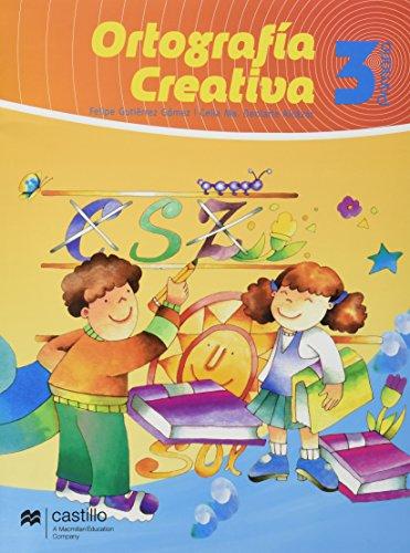 9789702007364: ORTOGRAFIA CREATIVA 3 CASTILLO PRIMARIA
