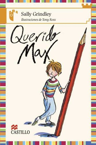 9789702008545: Querido Max/ Dear Max (Castillo De La Lectura Naranja / Orange Reading Castle)