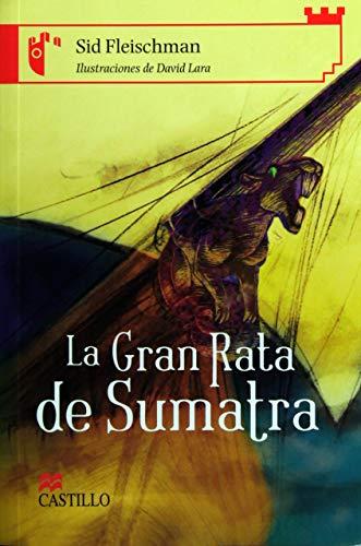 9789702008552: La Gran Rata de Sumatra (Castillo de la Lectura Roja) (Spanish Edition)