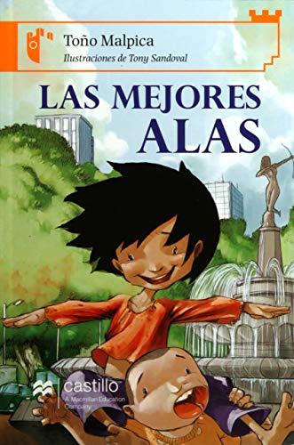9789702009917: Las mejores alas/ The Best Wings (Castillo de la lectura: serie naranja/ Reading Castle: Orange Series) (Spanish Edition)