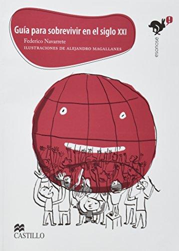 9789702010159: Guia para sobrevivir en el siglo XXI/ Guide to Survive in the Twenty-First Century (Esonose) (Spanish Edition)