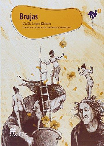Brujas/ Witches (Esonose) (Spanish Edition): Cecilia Lopez Ridaura