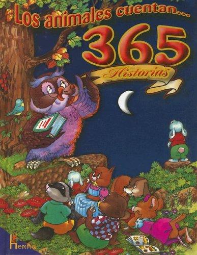 9789702204459: Los Animales Cuentan 365 Historias (Spanish Edition)