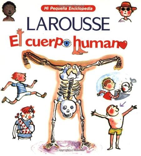 9789702208600: El Cuerpo Humano (Mi Pequeno Enciclopedia) (Spanish Edition)