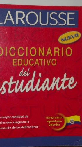 Diccionario Educativo del Estudiante (Spanish Edition): Larousse