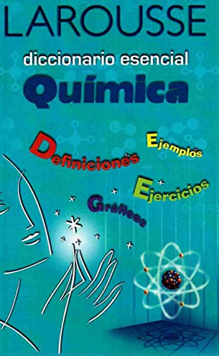 Diccionario Esencial Quimica/ Essential Chemistry Dictionary (Spanish Edition): Varios
