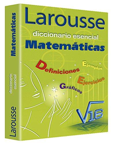 9789702213482: Diccionario Esencial Matematicas/ Essential Mathematics Dictionary (Spanish Edition)