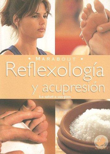 9789702214106: Reflexologia y Acupresion