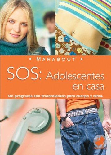 9789702214267: Marabout: SOS Adolescentes en casa (Spanish Edition)