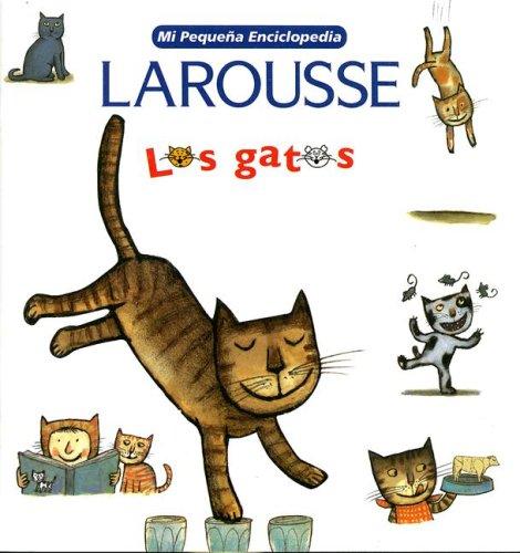 9789702214434: Mi Pequena Enciclopedia: Los Gatos: My Little Encyclopedia: Cats (Spanish Edition)
