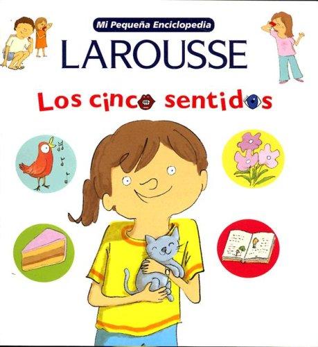 9789702214472: Mi Pequena Enciclopedia: Los Cinco Sentidos: My Little Encyclopedia: The Five Senses (Spanish Edition)