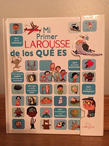 Mi Primer Larousse de Los Que Es? (Spanish Edition): n/a