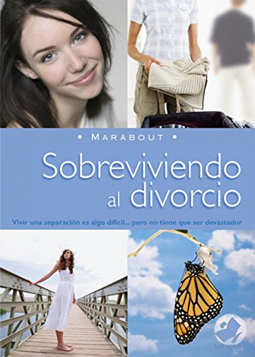 9789702220312: Sobreviviendo al divorcio: Surviving Divorce (Marabout) (Spanish Edition)