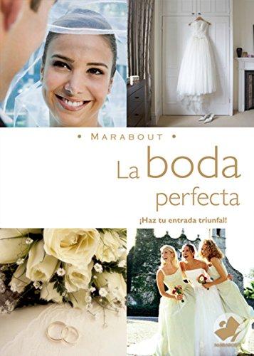 9789702220329: La Boda Perfecta: The Perfect Wedding (Marabout) (Spanish Edition)