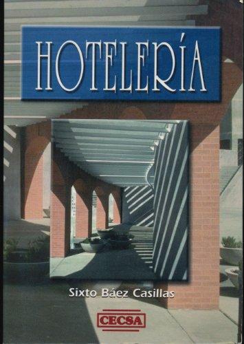 9789702400417: Hotelería