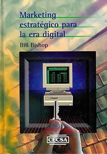 9789702400721: Marketing Estrategico Para La Era Digital (Spanish Edition)