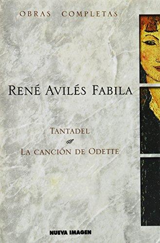 9789702401995: Tantadel: La Cancion De Odette (Obras completas) (Spanish Edition)