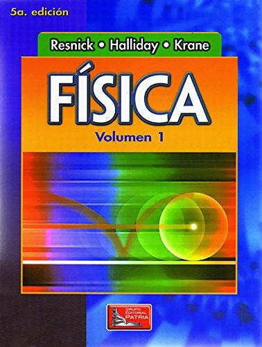 Fisica Volumen 1 (Spanish Edition): Halliday, David; Resnick,
