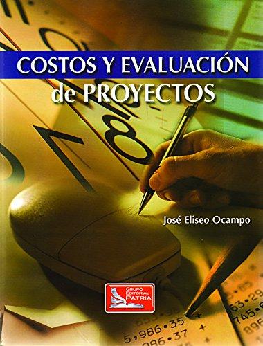 9789702402602: Costos y Evaluacion de Proyectos