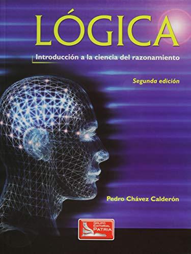 9789702402640: LOGICA INTRODUCCION A LA CIENCIA DEL RAZONAMIENTO