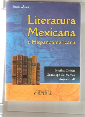 Literatura Mexicana e Hispanoamericana: Choren, Josefina; Goicoechea,