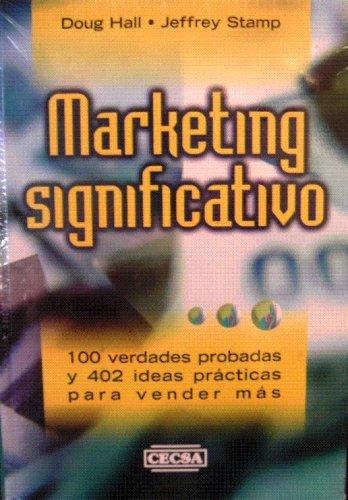 9789702408284: Marketing Significativo
