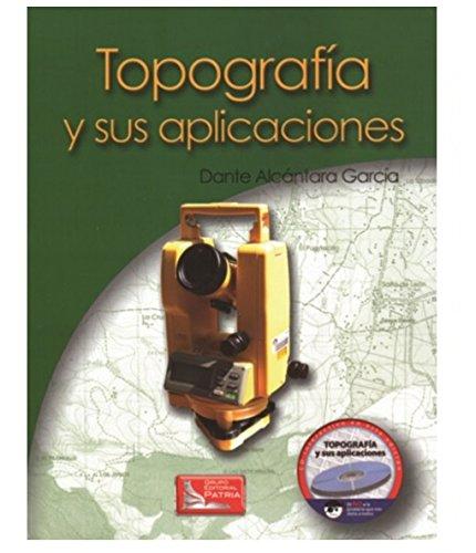 9789702409151: TOPOGRAFIA Y SUS APLICACIONES (INCLUYE CD)