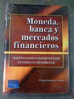 9789702600824: Moneda, Banca y Mercados Financieros: Instituciones e instumentos en Países en desarrollo