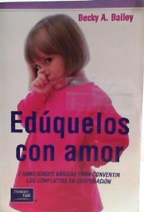9789702601050: Eduquelos Con Amor (Spanish Edition)