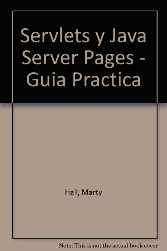 9789702601180: Servlets y java server pages guia practica