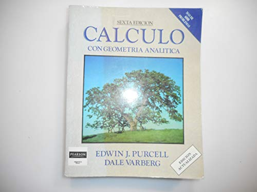 Calculo - 8b: Edicion (Spanish 9th Edition) (Spanish Edition) (9702601320) by Purcell, Edwin J.; Varberg, Dale