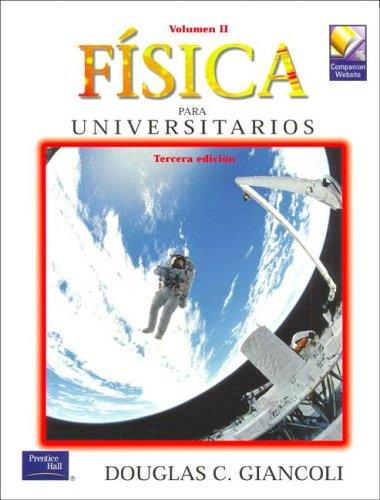 9789702601333: Fisica para universitarios t. 2