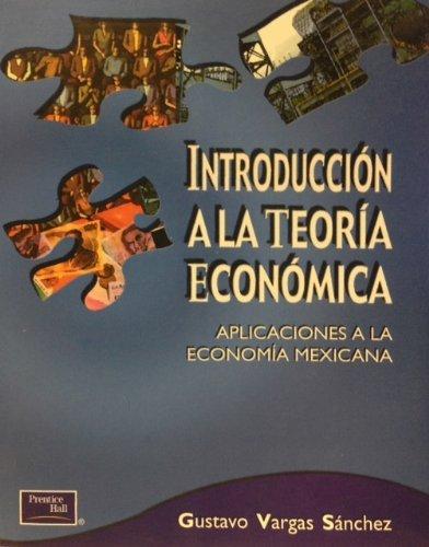 9789702602347: Introduccion a la Teoria Economica