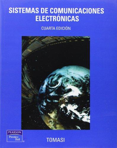 9789702603160: Sistemas De Comunicaciones Electronicas 4Ed