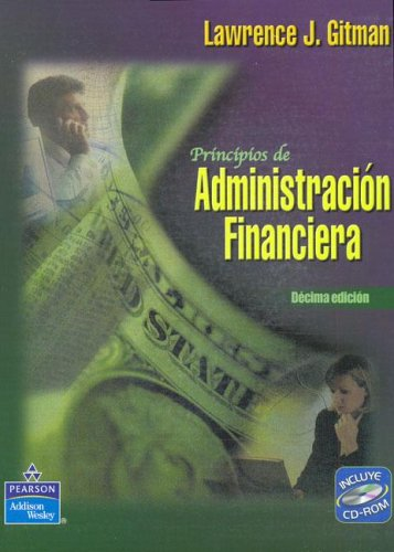 9789702604280: Principios de Administracion Financiera - Con CD (Spanish Edition)