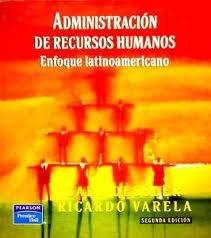 Administracion recursos hum. 2/e: Dessler Gary Varela Ricardo