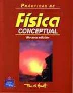 PRACTICAS DE FISICA CONCEPTUAL 9ED (9702605172) by Paul Hewitt