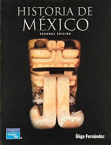 9789702605249: HISTORIA DE MEXICO.
