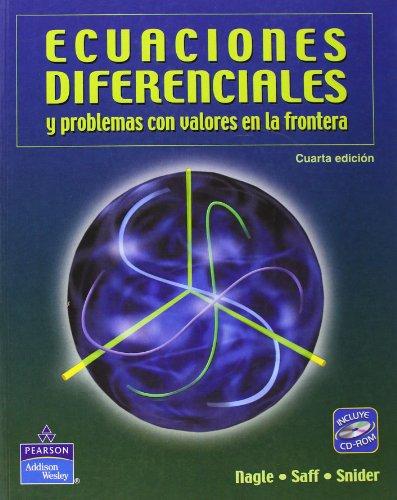 Ecuaciones Diferenciales Y Problemas De Valor Con Cd Rom: NAGLE R. KENT