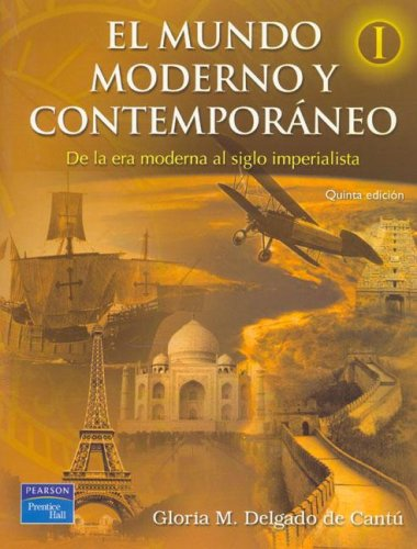 9789702606659: El Mundo Moderno y Contemporaneo I (Spanish Edition)